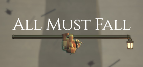 All Must Fall Download Free PC Game Direct Play Link