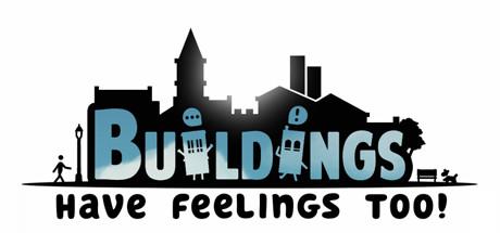 Buildings Have Feelings Too Download Free PC Game Link