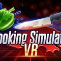 Cooking Simulator VR Download Free PC Game Link