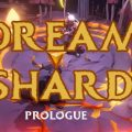 Dreamshard Prologue Download Free PC Game Direct Link