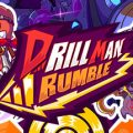 Drill Man Rumble Download Free PC Game Direct Link