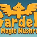 Garden Of Magic Mushroom Download Free PC Game Link