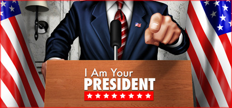 I Am Your President Download Free PC Game Direct Link