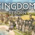 Kingdoms Reborn Download Free PC Game Direct Play Link