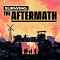 Surviving The Aftermath Download Free PC Game Link