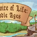 The Choice Of Life Middle Ages Download Free PC Game