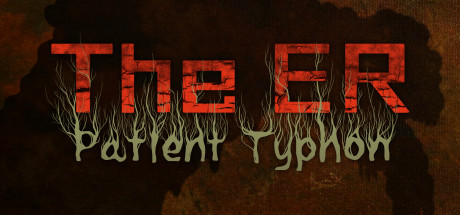 The ER Patient Typhon Download Free PC Game Link