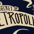The Secret Of Retropolis Download Free PC Game Link