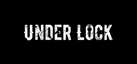 Under Lock Download Free PC Game Direct Play Link