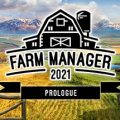 Farm Manager 2021 Download Free PC Game Direct Link