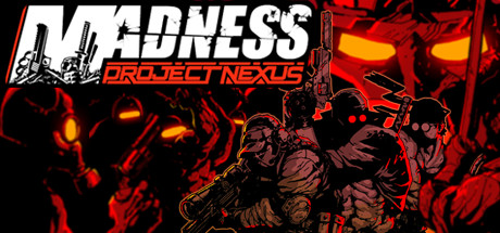 Madness Project Nexus Download Free PC Game Direct Link