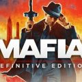 Mafia Definitive Edition Download Free PC Game Link