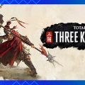 Total War Three Kingdoms Download Free PC Game Link