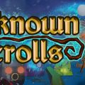 Unknown Scrolls Download Free PC Game Direct Link