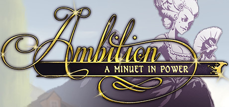 Ambition A Minuet In Power Download Free PC Game