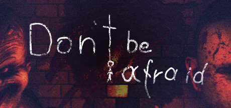 Dont Be Afraid Download Free PC Game Direct Link