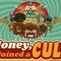 Honey I Joined A Cult Download Free PC Game Link