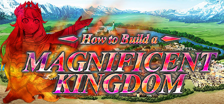 How To Build A Magnificent Kingdom Download Free