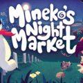 Minekos Night Market Download Free PC Game Link