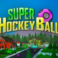 Super Hockey Ball Download Free PC Game Links