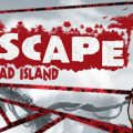Escape Dead Island Download Free PC Game Links