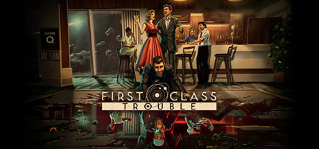 First Class Trouble Download Free PC Game Links