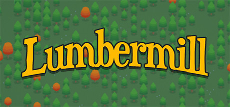 Lumbermill Download Free PC Game Direct Play Link