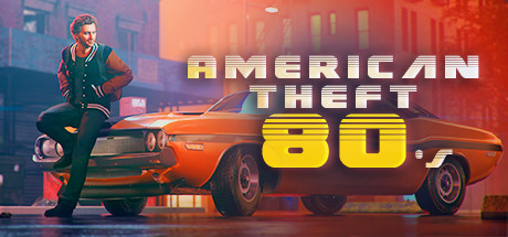 American Theft 80s Download Free PC Game Links