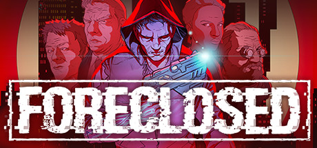 FORECLOSED Download Free PC Game Direct Link