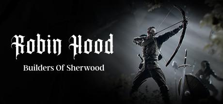 Robin Hood Download Free Builders Of Sherwood Game