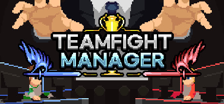 Teamfight Manager Download Free PC Game Links