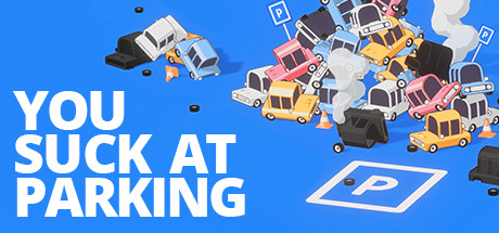 You Suck At Parking Download Free PC Game Link