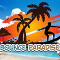 Bounce Paradise Download Free PC Game Play Link