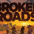 Broken Roads Download Free PC Game Direct Link