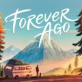 Forever Ago Download Free PC Game Direct Links
