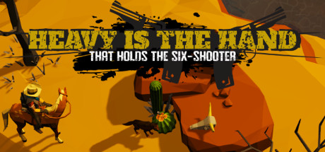 Heavy Is The Hand That Holds The Six-Shooter Download