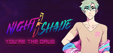 NIGHT SHADE Download Free Youre The Drug Game