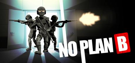 No Plan B Download Free PC Game Direct Link