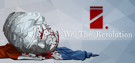 We The Revolution Download Free PC Game Links