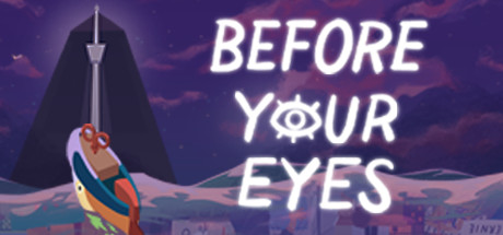 Before Your Eyes Download Free PC Game Play Link
