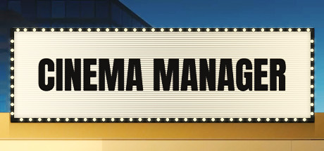 Cinema Manager Download Free PC Game Play Link