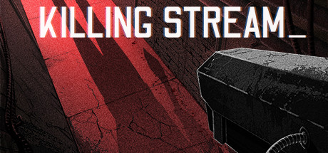Killing Stream Download Free PC Game Direct Link