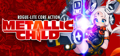 METALLIC CHILD Download Free PC Game Play Link