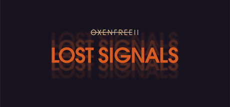 OXENFREE 2 Download Free Lost Signals PC Game