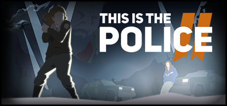 This Is The Police 2 Download Free PC Game Link