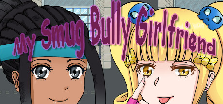 My Smug Bully Girlfriend Download Free PC Game