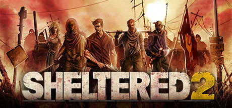 Sheltered 2 Download Free PC Game Direct Links