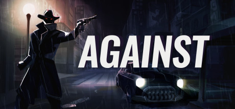 AGAINST Download Free PC Game Direct Play Link