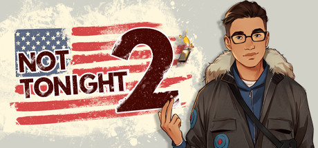 Not Tonight 2 Download Free PC Game Direct Links